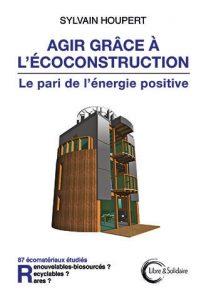 Agir grâce à l'écoconstruction