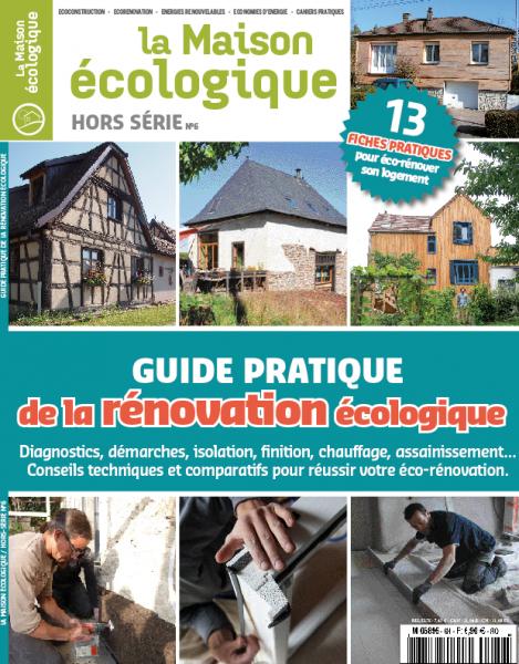 """Couverture du hors-série du magazine La Maison écologique """"Guide pratique de la rénovation écologique"""""""