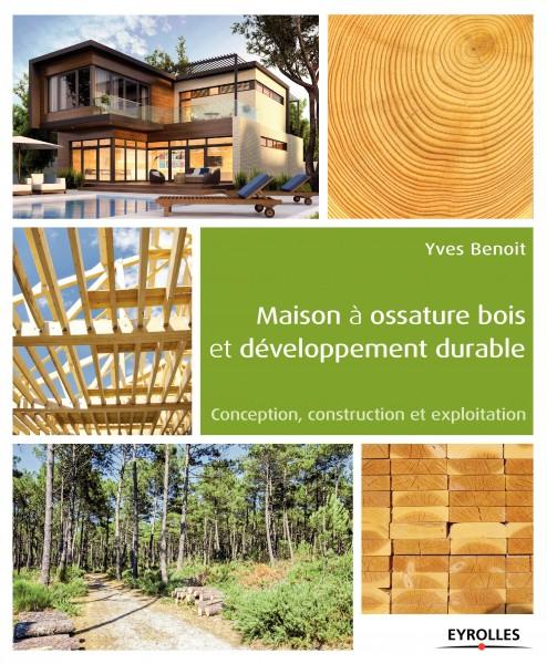 maison ossature bois et developpement durable