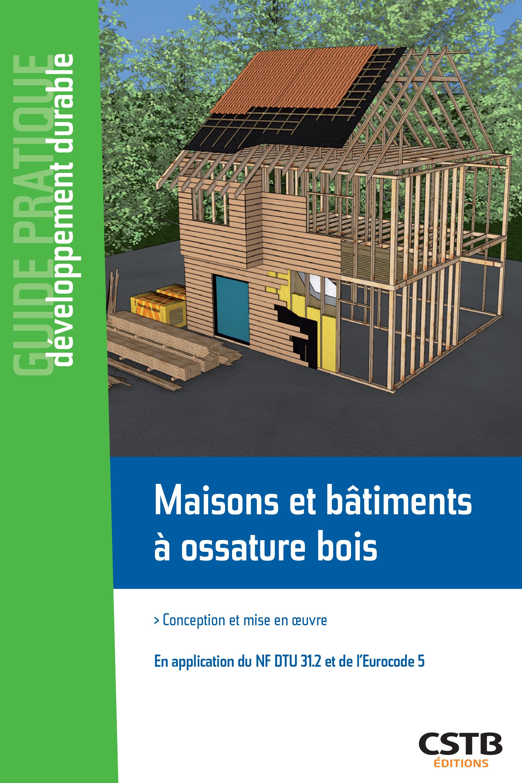 maisons et bâtiments a ossature bois