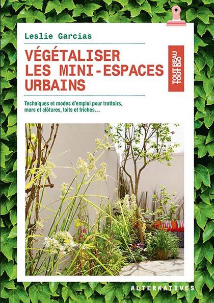 Végétaliser les mini-espaces urbains