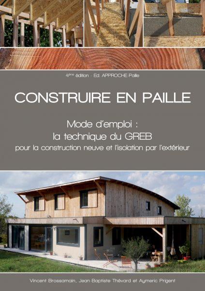 Construire en paille : technique Greb 4e édition