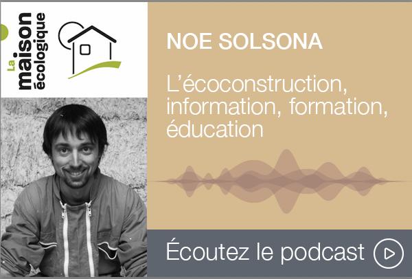 Podcast La Maison écologique, Noe Solsona